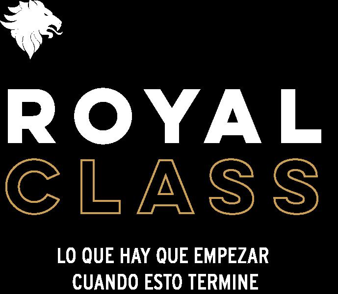 Royal Class - Lo que hay que empezar cuando esto termine