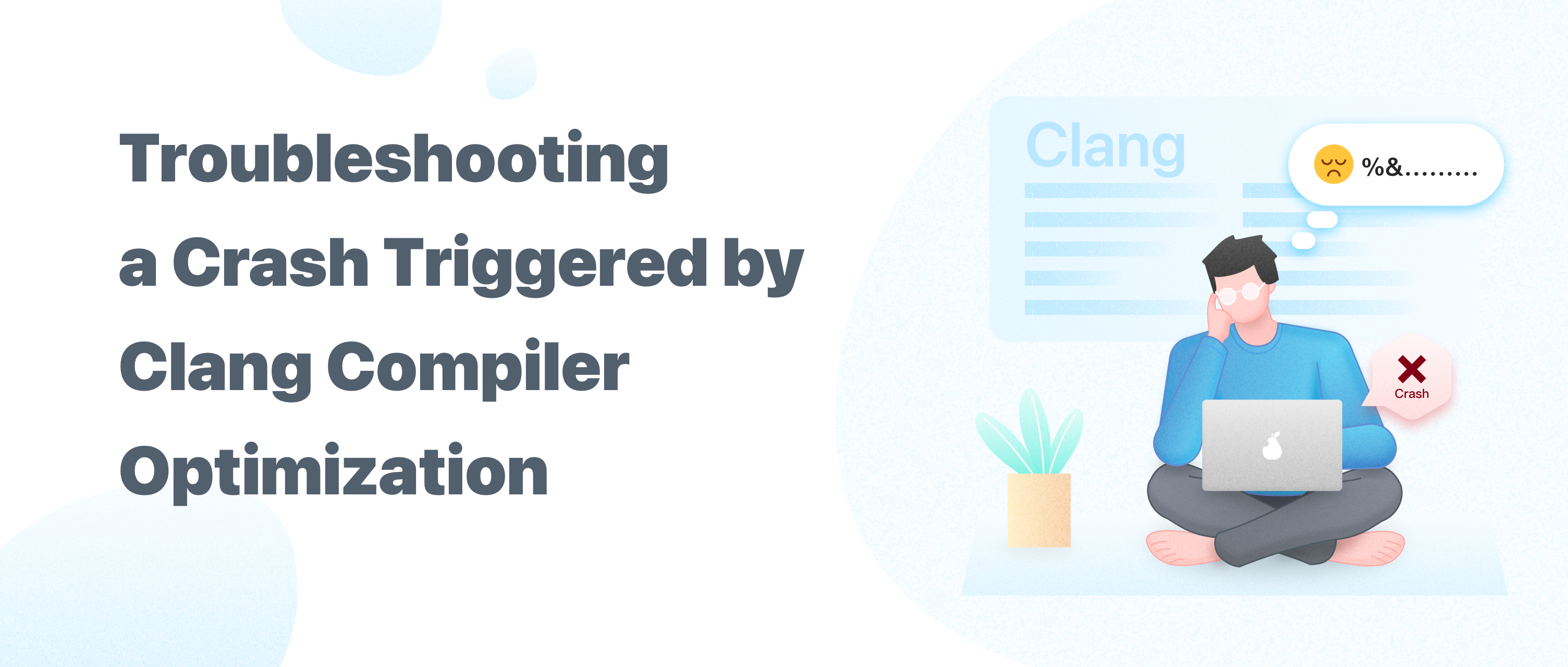Troubleshooting a Crash Triggered by Clang Compiler Optimization