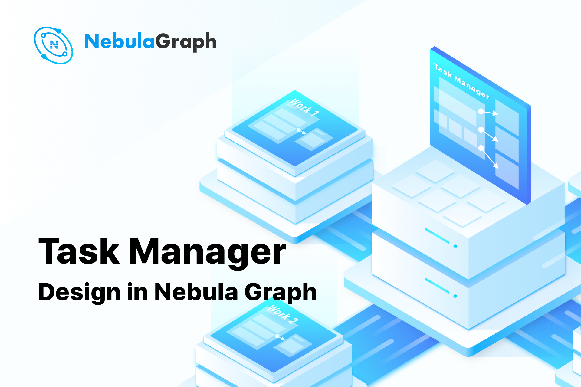 Task Manager Design in Nebula Graph