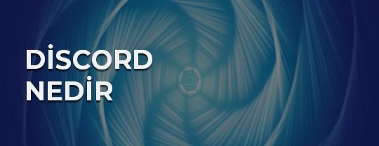 Discord Nedir