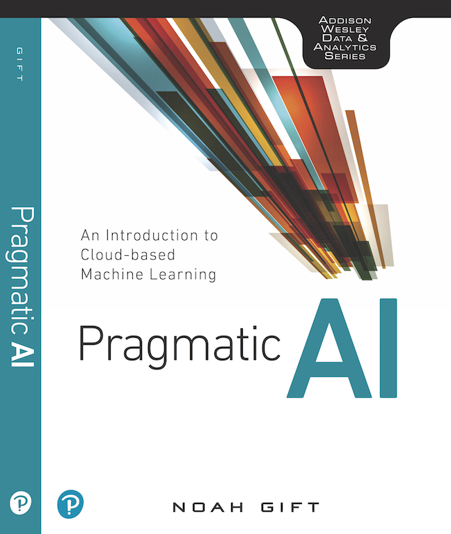GitHub - noahgift/pragmaticai: Pragmatic AI: An Introduction to