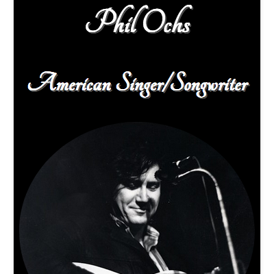 Phil Ochs Tribute Page
