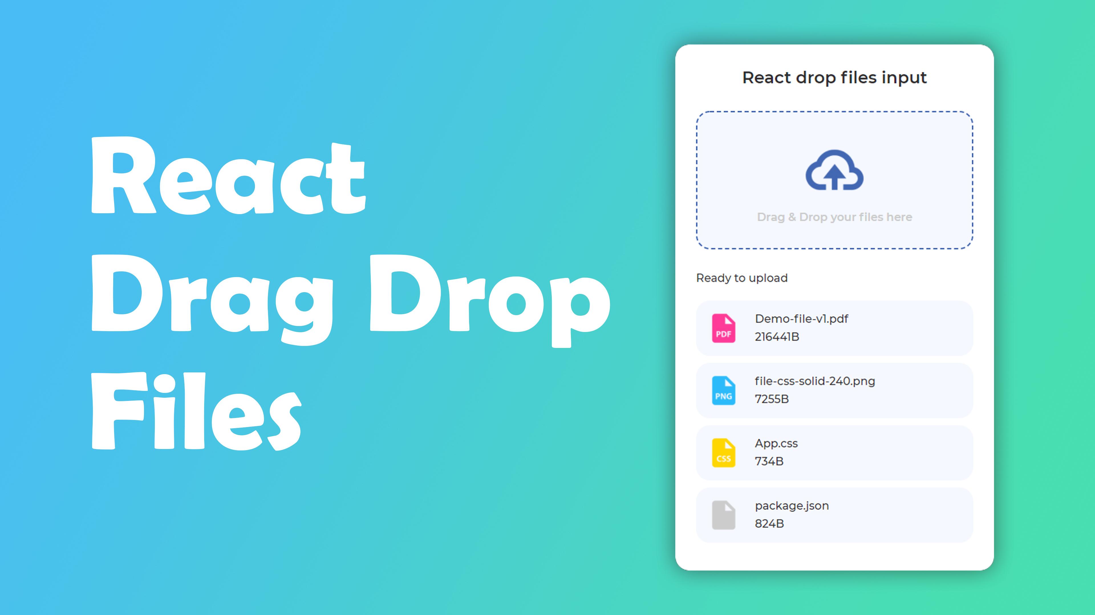 """""""React Drag and Drop file input"""""""