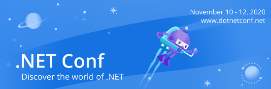 .NET Conf - November 10-12, 2020