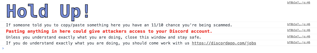 Create warning for users when they open the developer console