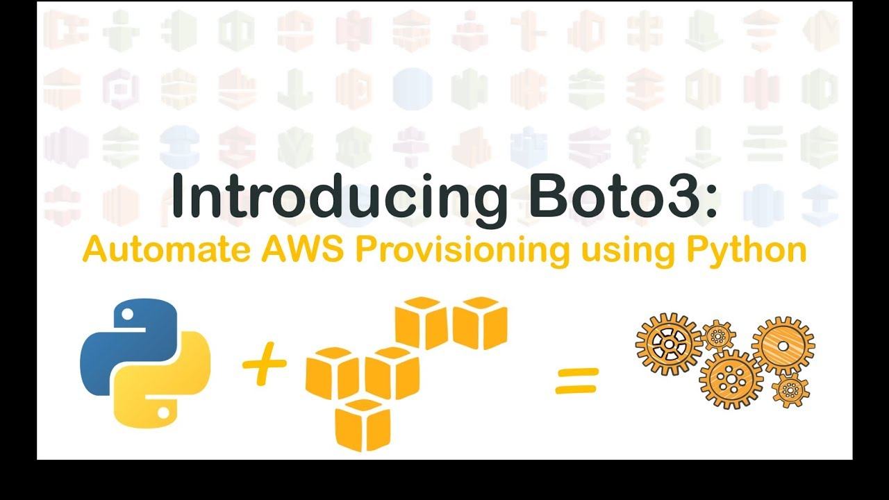 Python SDK for AWS : Boto3