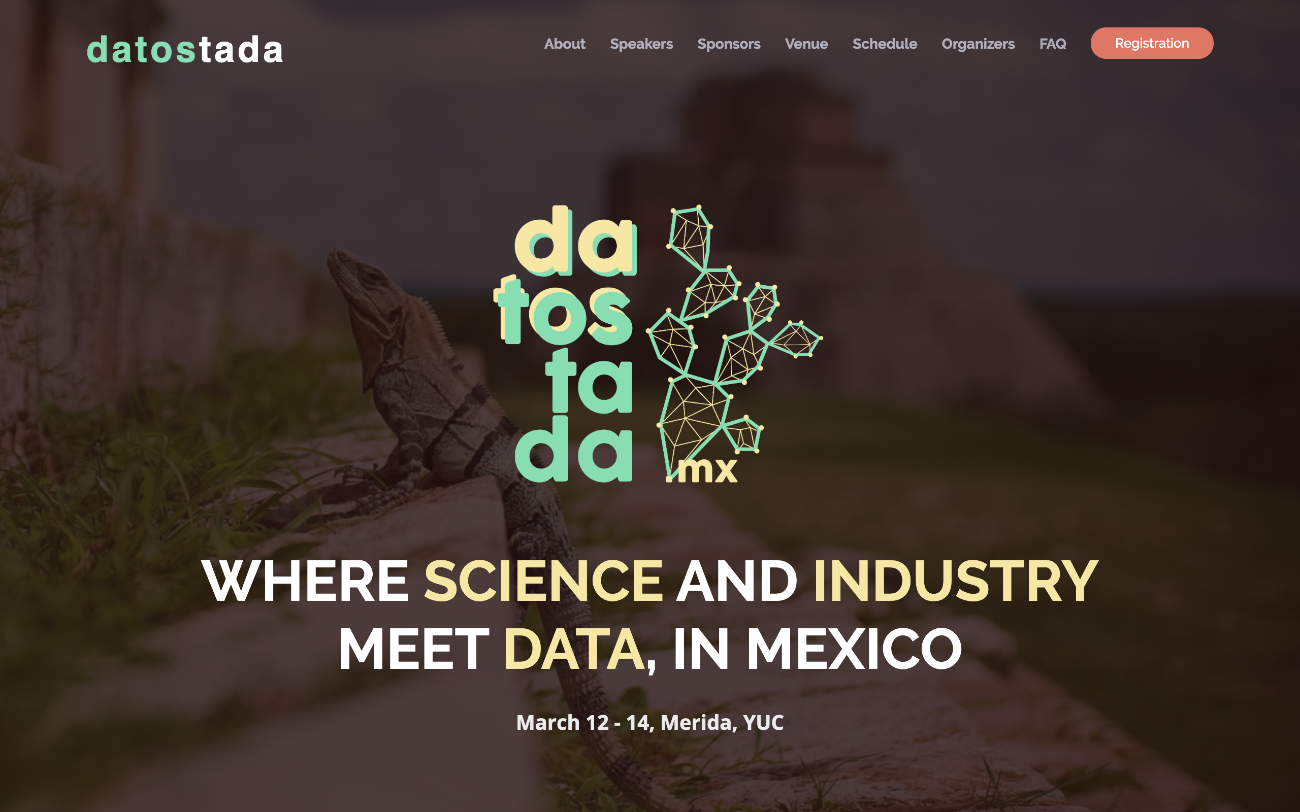 Datostada –Where Science and Industry meet Data, in Mexico– is a free event for society, academia, government and industry, which consists of talks and workshops about the role of data in several high-impact topics, and how can people take advantage from it.