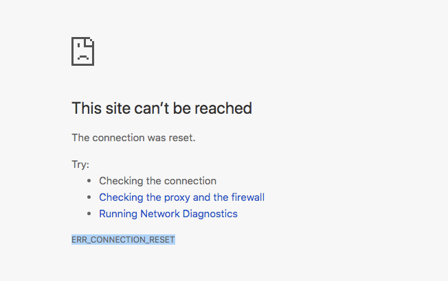 chrome this site cannot be reached the connection was reset