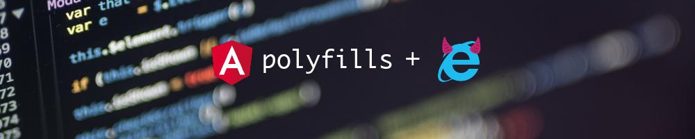 Angular CLI 7 3 使用ES2015 的nomodule 屬性載入Polyfills 函式庫  The