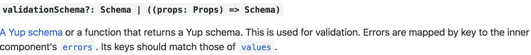 The Formik component's validationSchema prop does not pass